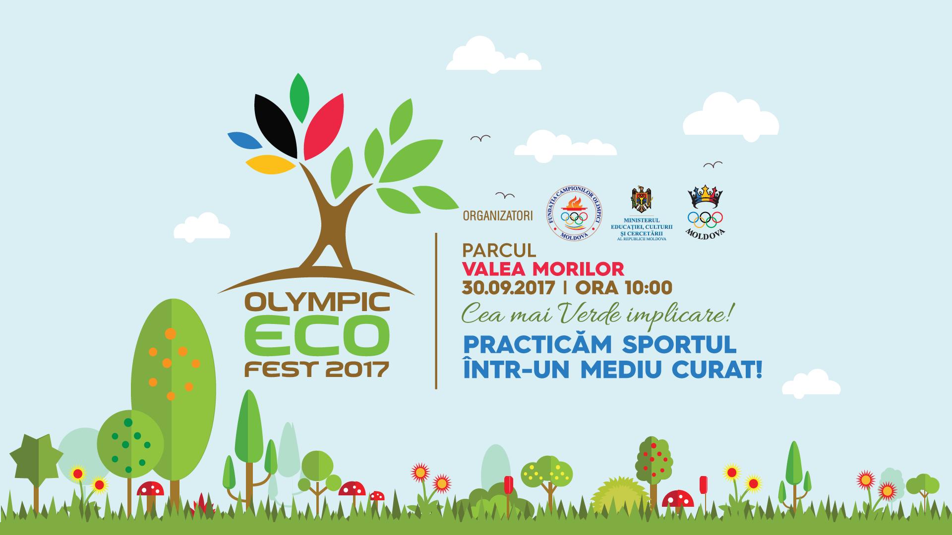Comunicat de presă – Olympic ECOFest 2017   30 septembrie, ora 10:00, Parcul Valea Morilor